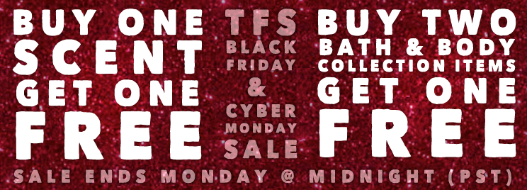 Buy One Fragrance - Get One Free. Our Biggest Sale Of The Year. Ends Cyber Monday @ Midnight (PST)